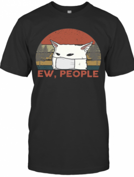 Vintage Ew People Woman Yelling Cat Mask T-Shirt