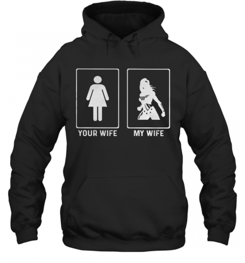 Your Wife My Wife Wonder Woman T-Shirt Unisex Hoodie