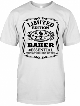 2020 toilet paper baker essential the year when shit got real quarantined shirt T-Shirt