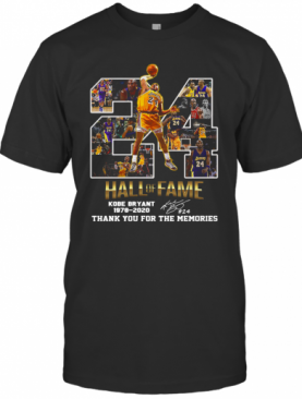 24 Hall Of Fame Kobe Bryant 1978 2020 Thank You For The Memories Signatures T-Shirt