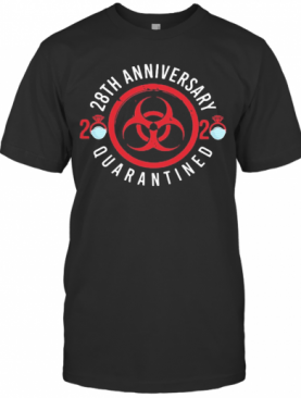 28Th Anniversary 2020 Mask Quarantined T-Shirt
