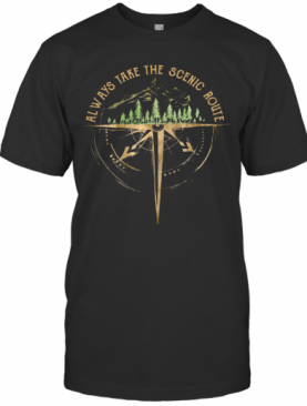 Always Take The Scenic Route Camping T-Shirt