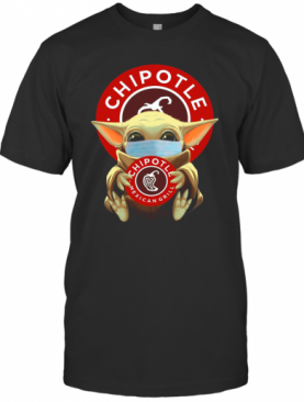 Baby Yoda Face Mask Hug Chipotle Mexican Grill T-Shirt