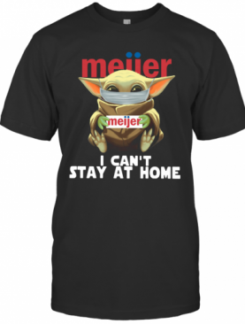 Baby Yoda Face Mask Meijer Can't Stay At Home T-Shirt