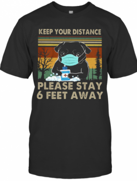Bulldogs Keep Your Distance Please Stay 6 Feet Away Covid 19 Vintage T-Shirt