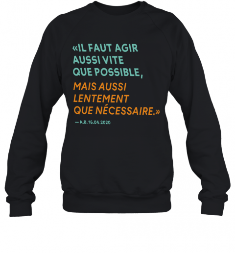 By The Way Alain Berset T-Shirt Unisex Sweatshirt