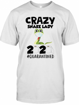Crazy Snake Lady 2020 Isolated Toilet Paper Mask T-Shirt