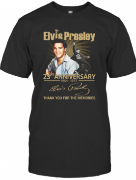 Elvis Presley 23Rd Anniversary 1954 1977 Thank You For The Memories T-Shirt