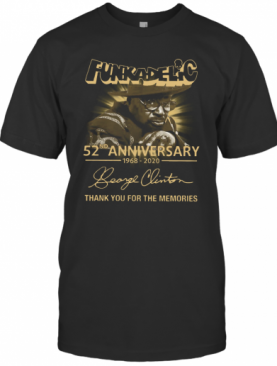 Funkadelic 52Th Anniversary 1968 2020 Signature Thank You For The Memories T-Shirt