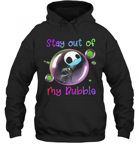 Jack Skellington Mask Stay Out Of My Bubble T-Shirt Unisex Hoodie