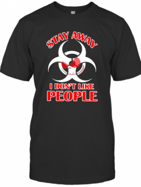 Jack Skellington Stay Away I Don'T Like People T-Shirt
