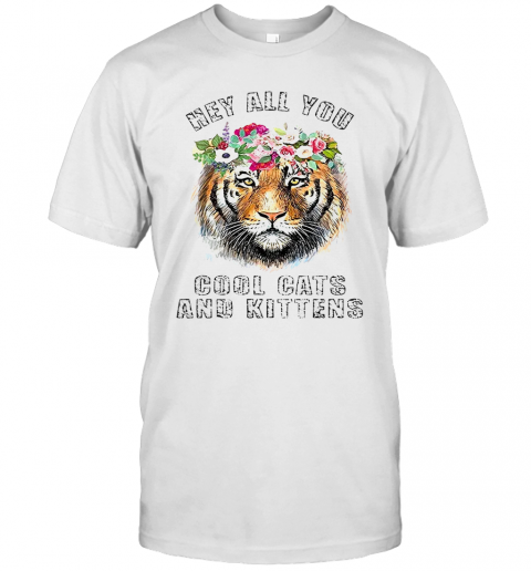 Joe Exotic Tiger King Hey All You Cool Cats And Kittens T Shirt Classic Mens T shirt