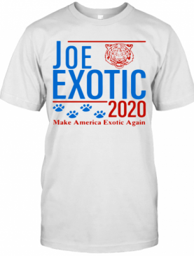 Joe Exotic Tiger King Make America Exotic Again 2020 T-Shirt