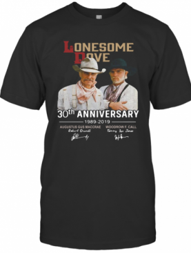 Lonesome Dove Book 30Th Anniversary Larry Mcmurtry 1989 2019 Signature T-Shirt