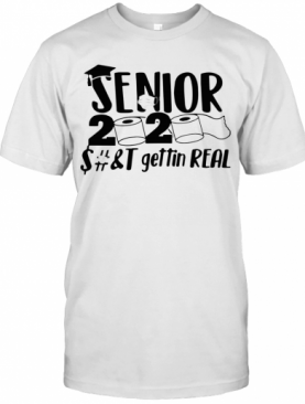 Miadove Fashion Senior 2020 Shits Gettin Real Funny Toilet Paper Apocalypse T-Shirt