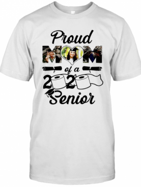 Mother Day Proud Mom Of A 2020 Senior T-Shirt