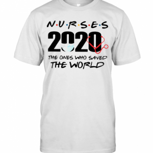 Nurses The Ones Who Saved The World T-Shirt Classic Men's T-shirt