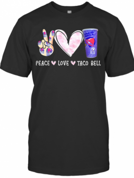 Peace Love Taco Bell T-Shirt