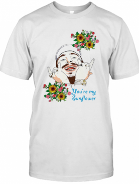 Post Malone You'Re My Sunflower 2020 T-Shirt