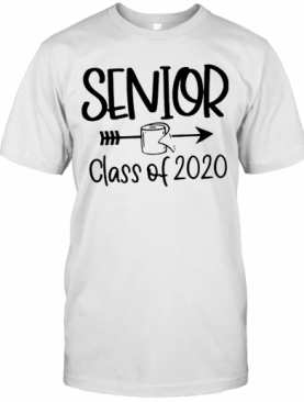 Senior Class Of 2020 Toilet Paper T-Shirt