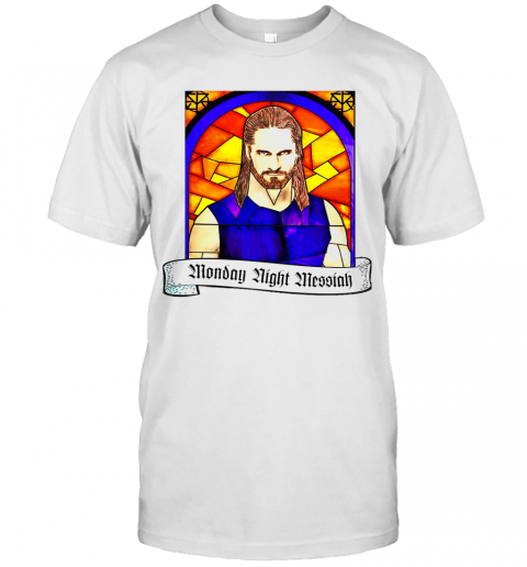 Seth Rollins Monday Night Messiah T Shirt Classic Mens T shirt