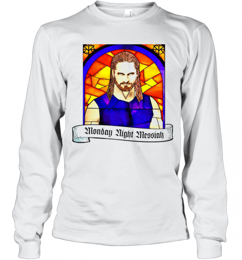 Seth Rollins Monday Night Messiah T-Shirt Long Sleeved T-shirt