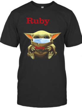 Star Wars Baby Yoda Hug Ruby Tuesday Covid 19 T-Shirt