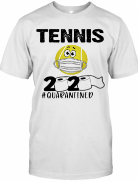 Tennis 2020 Quarantined Toilet Paper Covid 19 T-Shirt