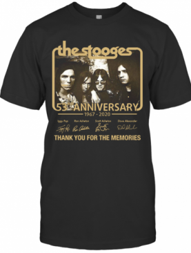The Stooges 53Rd Anniversary 1967 2020 Thank You For The Memories T-Shirt