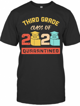 Third Grade Class Of 2020 Toilet Paper Quarantined Vintage T-Shirt