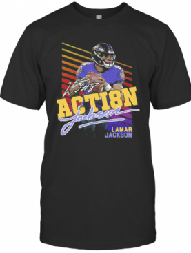 8 Action Lamar Jackson Baltimore Ravens Football Signature T-Shirt