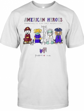 American Heroes Thank You To Our First Responders Dog Puppie Love T-Shirt