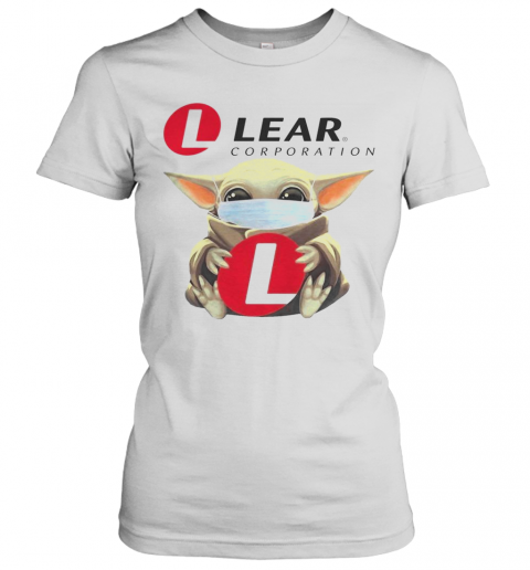 Baby Yoda Mask Hugging Lear Corporation T-Shirt Classic Women's T-shirt