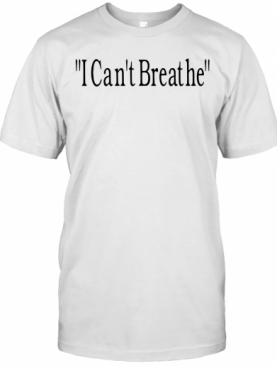Bridgett Floyd I Can'T Breathe T-Shirt