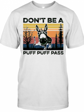 Don'T Be A Puff Puff Pass Vintage T-Shirt