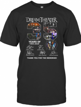 Dream Theater 35 Years Of 2985 2020 Thank You For The Memories Signatures shirt T-Shirt
