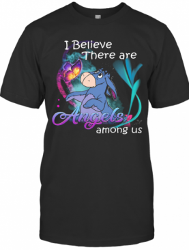 Eeyore I Believe There Are Angels Among Us Butterfly T-Shirt