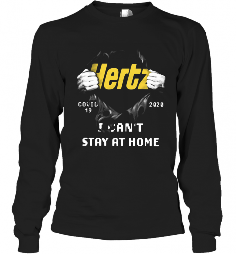 Hertz Inside Me Covid 19 2020 I Can't Stay At Home  T-Shirt Long Sleeved T-shirt