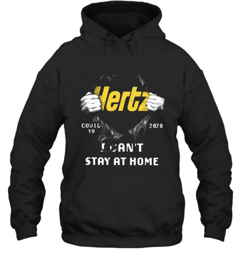Hertz Inside Me Covid 19 2020 I Can't Stay At Home  T-Shirt Unisex Hoodie