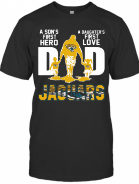 I Jaguars Dad A Son's First Hero A Daughter's First Love Shirtn Pitbull Dad Beer T-Shirt