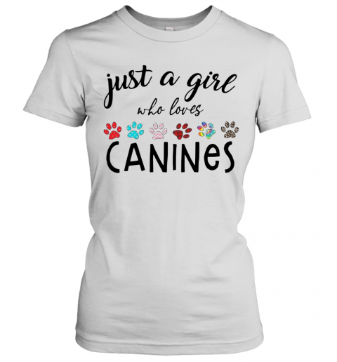 Just A Girl Who Loves Canines T-Shirt Classic Women's T-shirt
