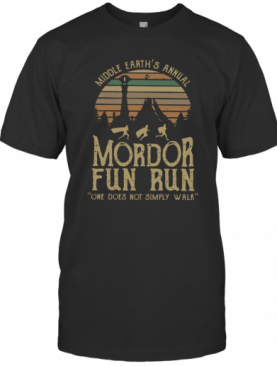 Middle Earth's Annual Mordor Fun Run One Does Not Simply Walk Vintage T-Shirt