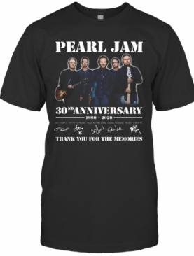 Pearl Jam 30Th Anniversary 1990 2020 Thank You For The Memories Signature T-Shirt
