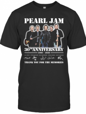 Pearl Jam Band 30Nd Anniversary 1990 2020 Thank You For The Memories Signatures T-Shirt