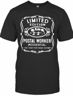 Postal Worker Essential The Year That Made History Coronavirus T-Shirt