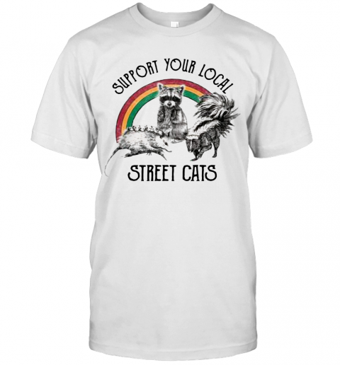 Raccoon Support Your Local Street Cats T Shirt Classic Mens T shirt