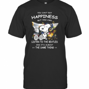 Snoopy You Cab'T Buy Happiness But You Can Listen To The Beatles T-Shirt Classic Men's T-shirt