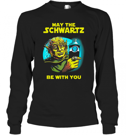 Star Wars Master Yoda May The Schwartz Be With You T-Shirt Long Sleeved T-shirt