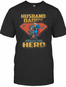 Superman And Son Husband Daddy Protector Hero T-Shirt