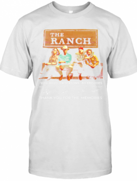 The Ranch Tv Series 2016 2020 Signature Thank You For The Memories T-Shirt